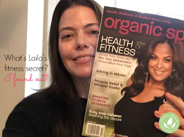 Mommy Greenest interview with boxer Laila Ali on Organic Spa magazine cover